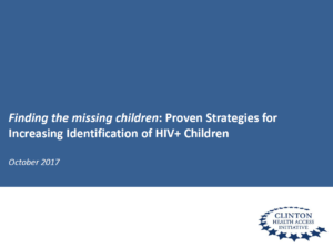 Finding the missing children: Proven strategies for increasing identification of HIV+ children