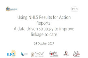 Using NHLS results for action reports: A data driven strategy to improve linkage to care