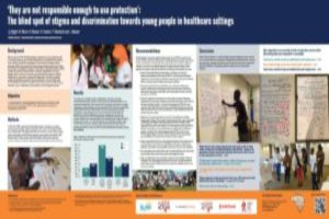 'They are not responsible enough to use protection': The blind spot of stigma and discrimination towards young people in healthcare settings