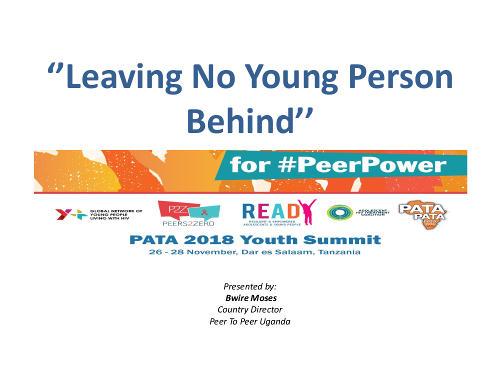 BMoses_Leaving no young person behind_Peer to Peer Uganda PATA Summit 2018 Presentations