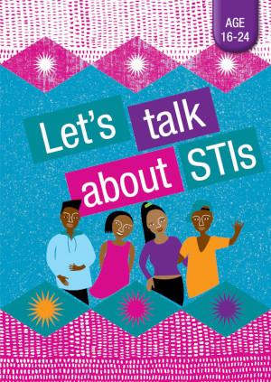 Let's talk about STIs (age 16 - 24)