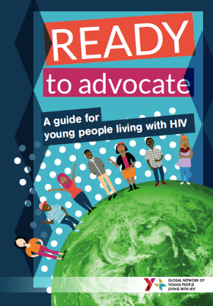 READY to advocate: A guide for young people living with HIV