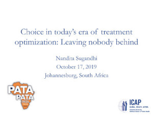 Choice in today's era of treatment optimization: Leaving nobody behind