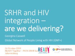 SRHR and HIV integration –are we delivering