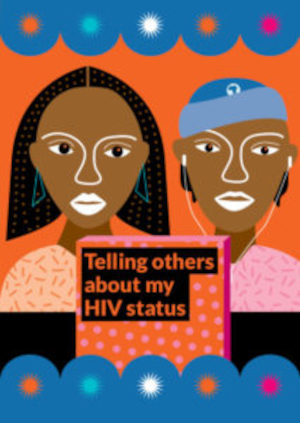 Telling others about my HIV status