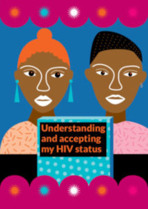 Understanding and accepting my HIV status