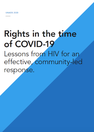 Rights in the time of COVID-19: Lessons from HIV for an effective, community-led response