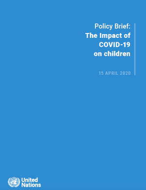 Policy Brief: The impact of COVID-19 on children