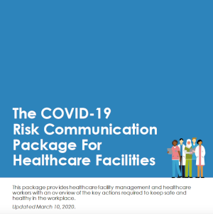 The COVID-19 Risk Communication Package For Healthcare Facilities