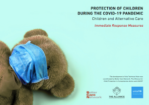 Protection of children during the COVID-19 pandemic: Children and Alternative Care Immediate Response Measures