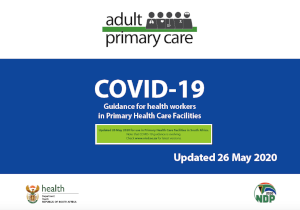 Adult primary care: COVID-19 - Guidance for health workers in Primary Health Care Facilities