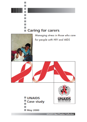 Caring for carers: Managing stress in those who care for people with HIV and AIDS